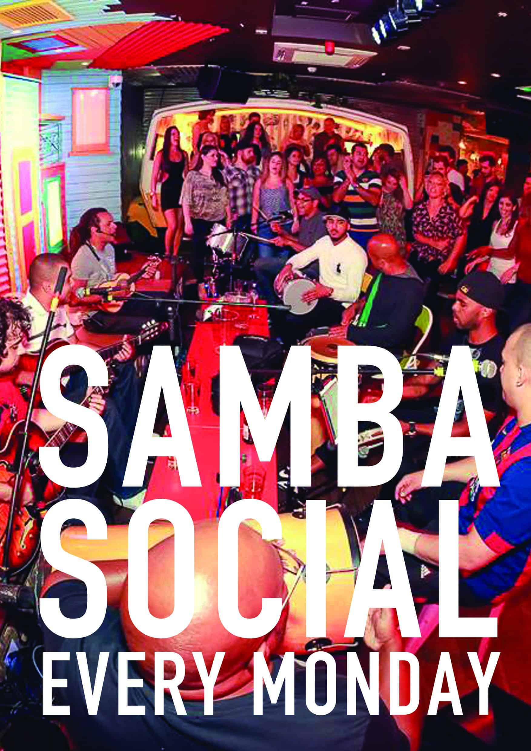Barrio Shoreditch - Quintal do Samba - Monday Social