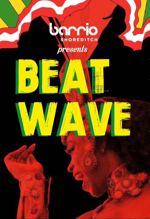 Barrio Shoreditch - Beat Wave Fridays
