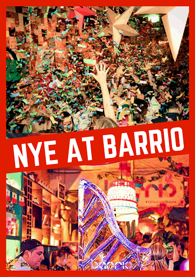NYE 2018 AT BARRIO - NYE IN LONDON