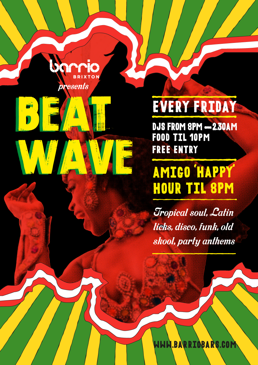 Barrio Brixton Beat Wave - Fridays in Brixton